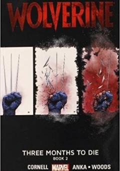 WOLVERINE_THREE_MONTHS_TO_DIE_BOOK_2