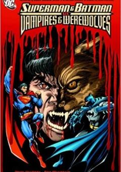 SUPERMAN_AND_BATMAN_VS_VAMPIRES_AND_WEREWOLVES