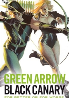 GREEN_ARROW_BLACK_CANARY_FOR_BETTER_OF_FOR_WORSE